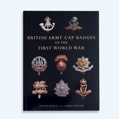 British Army Cap Badges  of The First World War Book