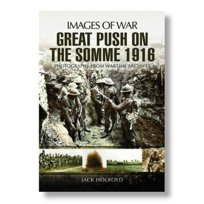 Great Push Battle Of The Somme Book